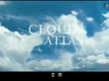 Bande annonce de Cloud Atlas en VO - Le nouveau film des Wachowski ( Matrix - V for Vendetta )